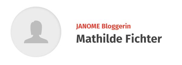 Mathilde Fichter - JANOME Bloggerin